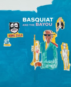 Basquiat and the Bayou von Franklin Sirmans