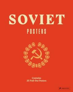 Soviet Posters von Maria Lafont