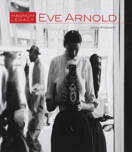 Eve Arnold Magnum Legacy von Janine di Giovanni