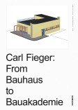 carl-fieger-from-the-bauhaus-to-bauakademie-1
